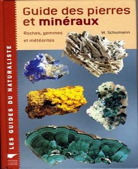 Guide des pierres et minéraux-Roches, gemmes et météorites