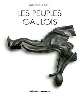 Les peuples gaulois-IIIe-Ier siècle av. J.-C. – Stephan Fichtl