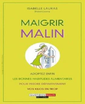 Maigrir Malin – Isabelle Lauras