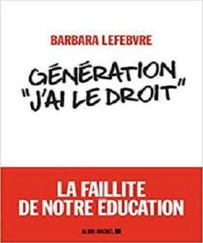 Génération «J'ai le droit »- La faillite de notre éducation