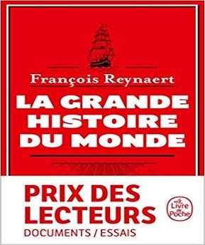 La Grande Histoire du Monde – François Reynaert