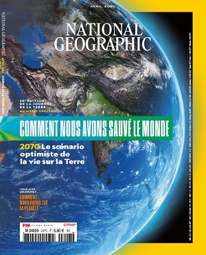 National Geographic N°247 – Avril 2020