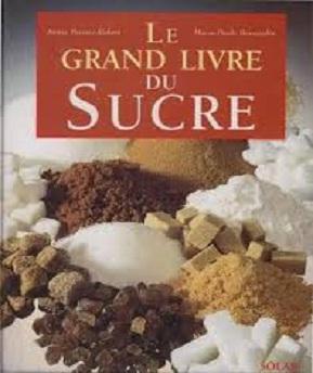 Le Grand Livre du Sucre