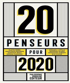 20 penseurs pour 2020- Les meilleurs articles de la presse internationale (2020)