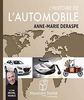 L'histoire de l'automobile – Anne-Marie Deraspe [Audio]