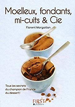 Moelleux, fondants, mi-cuits & Cie