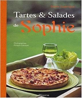 Tartes et Salades de Sophie Sophie Dudemaine