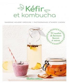 Kéfir et kombucha -Sandrine Houdré-Grégoire
