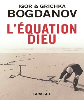 L'équation Dieu – Igor et Grichka Bogdanov