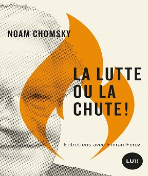 La lutte ou la chute! – Noam Chomsky (2020)