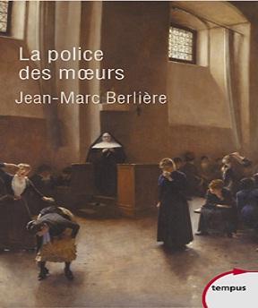 La police des mœurs – Jean-Marc Berlière