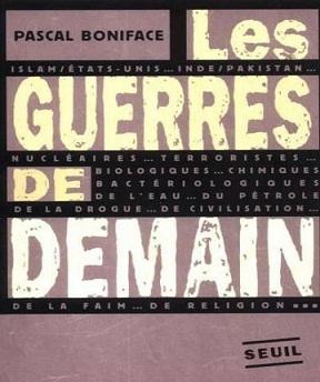 Les guerres de demain -Pascal Boniface