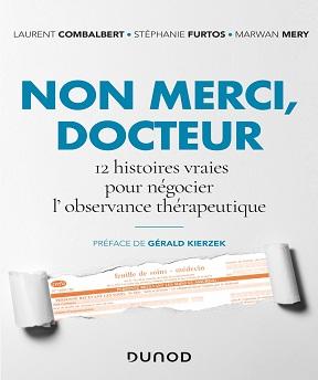 Non merci, Docteur-12 histoires vraies pour négocier l'observance thérapeutique – Collectif (2020)