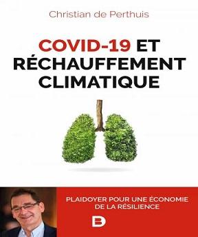 Covid-19 et réchauffement climatique Christian de Perthuis