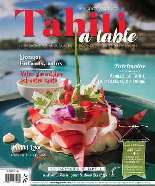 Tahiti à Table N°14 – Août-Octobre 2020