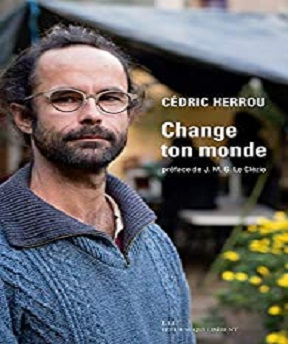 Change ton monde – Michel Henry, Cédric Herrou (2020)