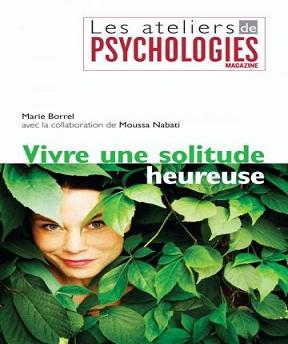 Vivre une solitude heureuse -Marie Borrel, Moussa Nabati