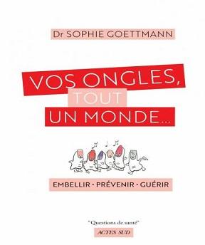 Vos ongles-tout un monde… Sophie Goettmann