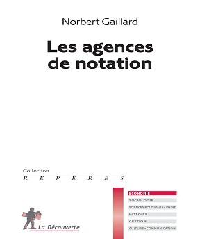 Les agences de notation – Norbert Gaillard