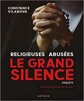 Religieuses abusées – Le grand silence Religieuses-abus%C3%A9es-Le-grand-silence-Constance-Vilanova-St%C3%A9phane-Joulain-2020