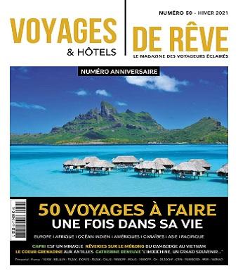Voyages et Hôtels De Rêve N°50 – Hiver 2021