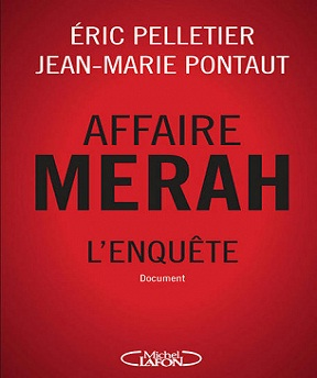 Affaire Merah-l'enquête – Jean-marie Pontaut, Eric Pelletier