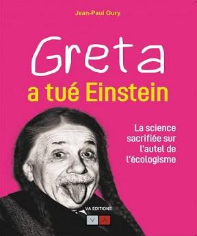 Greta a tué Einstein Jean-Paul Oury