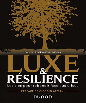 Luxe et résilience-Les clés pour rebondir face aux crises – Eric Briones (2021)
