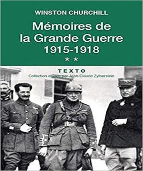 Mémoires de la Grande Guerre 1915-1918 – Winston Churchill