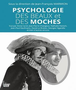 Psychologie des beaux et des moches – Jean-François Marmion et Collectif (2020)