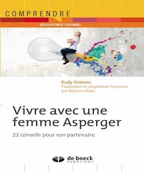 Vivre avec une femme Asperger -Régine Lafata-Rudy Simone