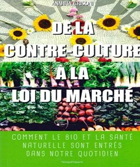 De la contre-culture à la loi du marché -Anahita Grisoni