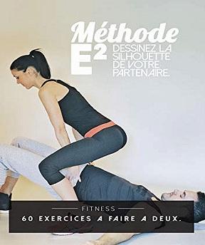 La méthode E2 – Dessiner la silhouette de votre partenaire-60 exercices à faire à deux – Mathieu Echeverri