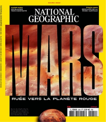 National Geographic N°258 – Mars 2021