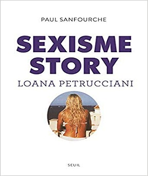 Sexisme Story – Paul Sanfourche (2021)