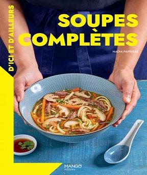 Soupes complètes d'ci et d'ailleurs- Nadia Paprikas