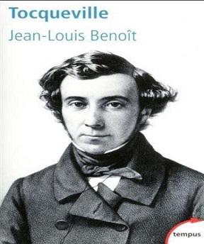 Tocqueville – Un destin paradoxal