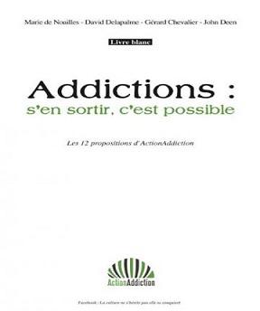 Addictions-s'en sortir, c'est possible Collectif