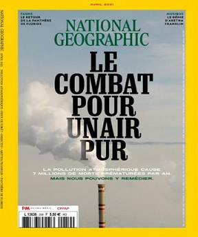 National Geographic N°259 – Avril 2021