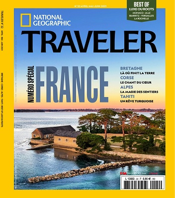 National Geographic Traveler N°22 – Avril-Juin 2021