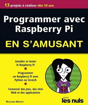 Programmer avec Raspberry Pi en s'amusant- Richard Wentk