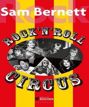 Rock and Roll Circus -Sam Bernett