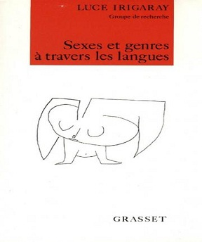 Sexes et genres à travers les langues- Luce Irigaray