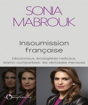 Insoumission française -Sonia Mabrouk