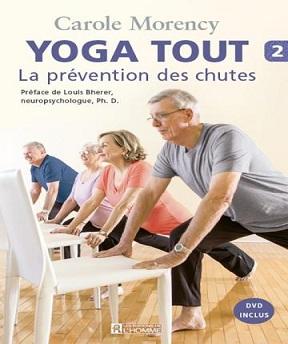 Yoga tout T2 – La prévention des chutes- Carole Morency