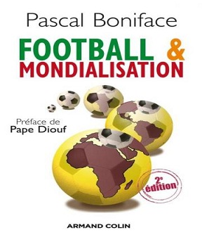 Football & mondialisation- Pascal Boniface