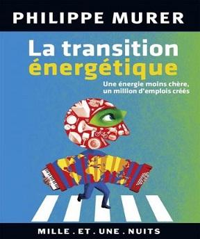 La transition énergétique – Philippe Murer