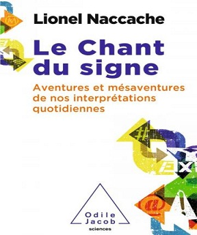 Le chant du signe – Lionel Naccache