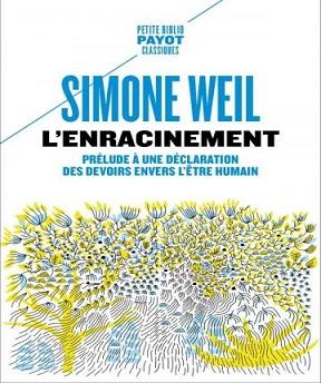L'enracinement (Edition 2021) – Simone Weil