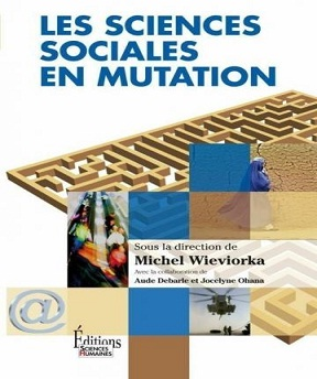 Les sciences sociales en mutation – Michel Wieviorka